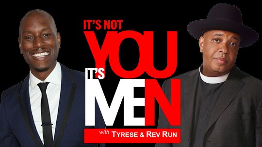 Will You Watch Tyrese and Rev. Run's New Talk Show?